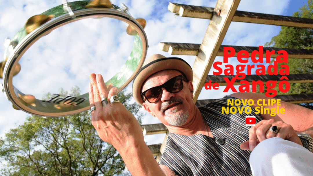 NOVO CLIPE E NOVO SINGLE - PEDRA SAGRADA DE XANGÔ de Zé do Pandeiro