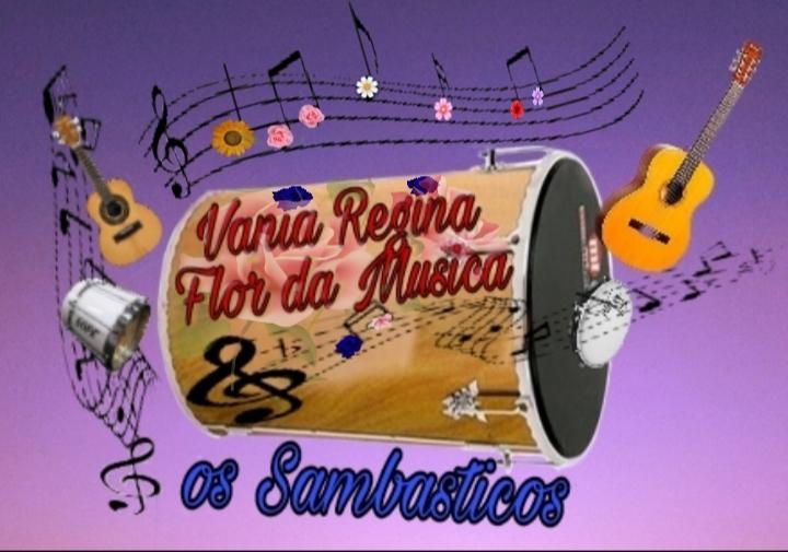 Vânia Regina Flor da Música e os Sambásticos