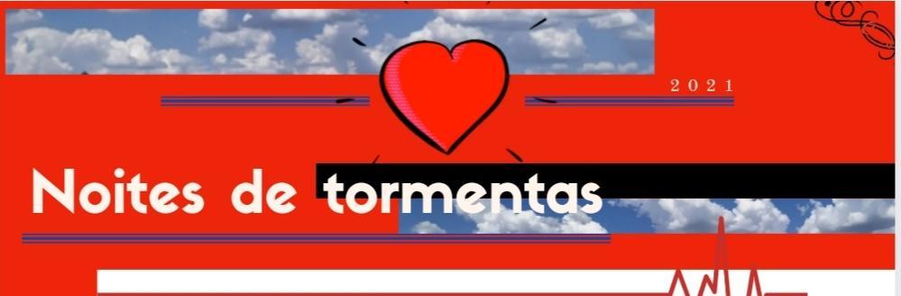 NOITES DE TORMENTA