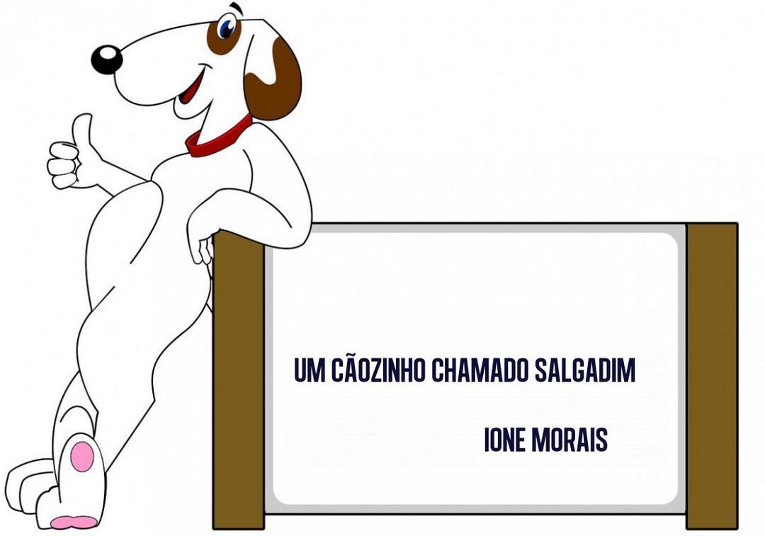 Um cãozinho chamado Salgadim