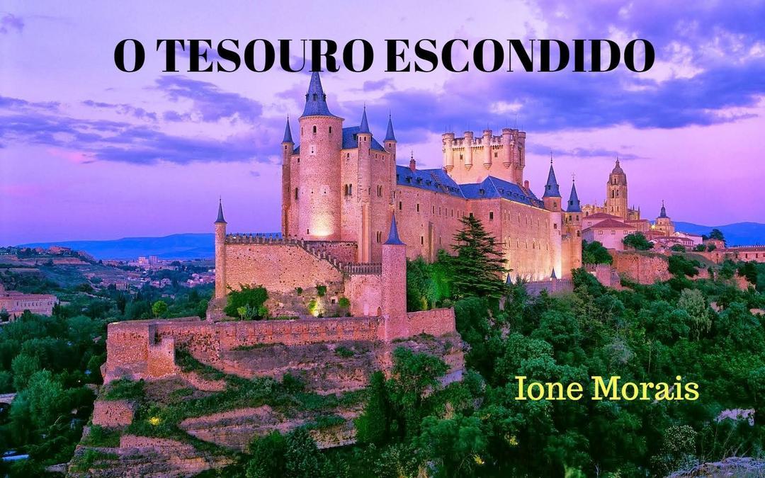 (PARA TODAS AS  CRIANÇAS DO MUNDO)               O TESOURO ESCONDIDO