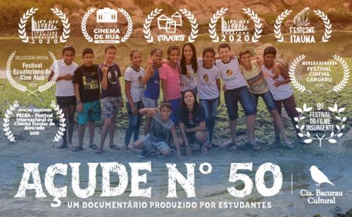 Açude Nº 50 e o Cinema como ferramenta de transformação social