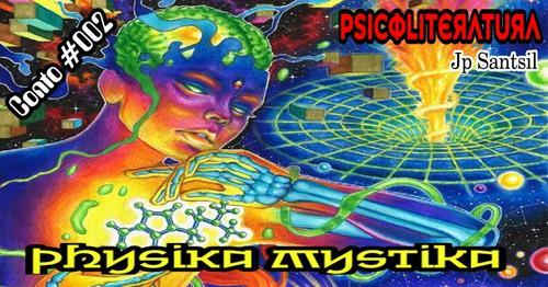 Physika MystiKa