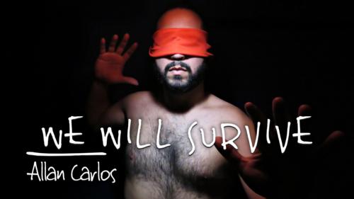 We Will Survive - Allan Carlos