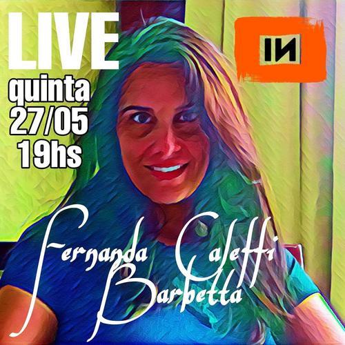 Live com Fernanda Caleffi Barbetta na INfluxoTV