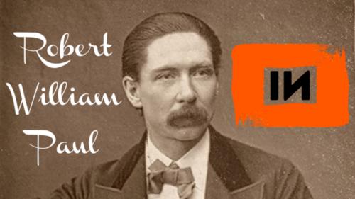 Cinema Clássico do Mundo: Robert William Paul (1895-1896)