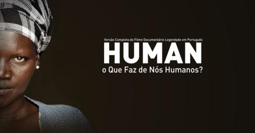 HUMAN The movie (Director's cut version) - Português