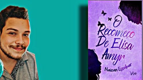 Naican Escobar eo fascinante Livro O Recomeço de Elisa Amyr