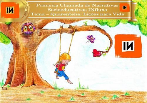 Resultado da Primeira Chamada de Narrativas Socioeducativas INfluxo: R$ 4.500,00 em Prêmios!